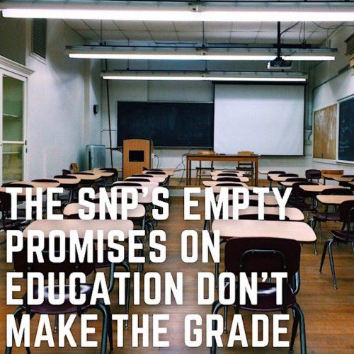 SNP education promises dont make the grade Square